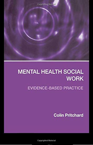 9780415319010: Mental Health Social Work: Evidence-Based Practice (Social Work Skills)