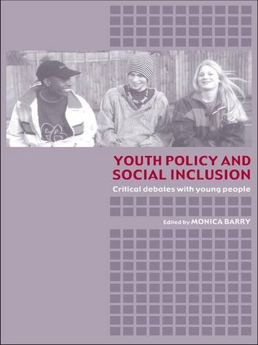 9780415319034: Youth Policy and Social Inclusion: Critical Debates with Young People