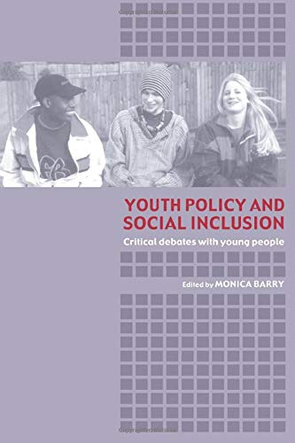9780415319041: Youth Policy and Social Inclusion: Critical Debates with Young People