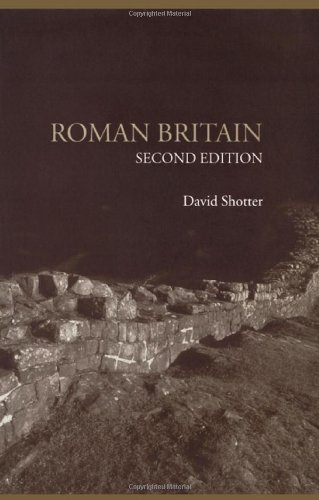 Roman Britain (Lancaster Pamphlets in Ancient History): David Shotter