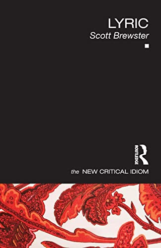 Lyric (The New Critical Idiom): Scott Brewster