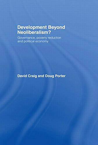 9780415319591: Development Beyond Neoliberalism?: Governance, Poverty Reduction and Political Economy