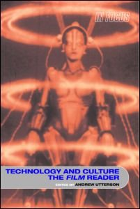 9780415319843: Technology and Culture, The Film Reader (In Focus: Routledge Film Readers)