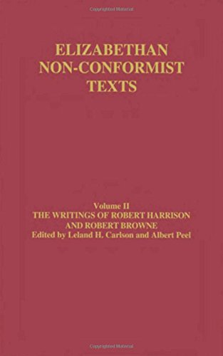 9780415319904: The Writings of Robert Harrison and Robert Browne (Elizabethan Non-Conformist Texts) (Volume 6)