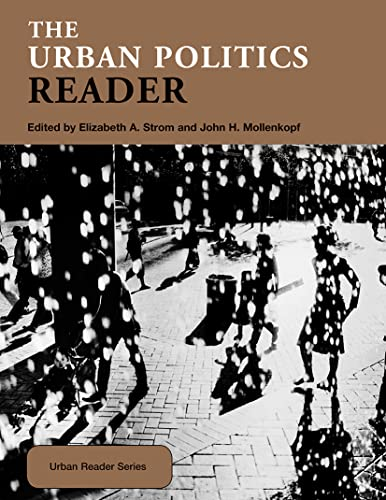 9780415319966: The Urban Politics Reader (Routledge Urban Reader Series)