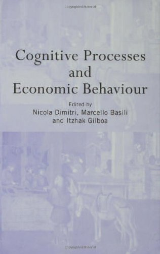 9780415320054: Cognitive Processes and Economic Behaviour (Routledge Siena Studies in Political Economy)