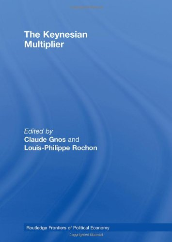 9780415320139: The Keynesian Multiplier (Routledge Frontiers of Political Economy)