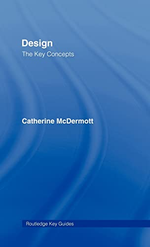 9780415320153: Design: The Key Concepts (Routledge Key Guides)