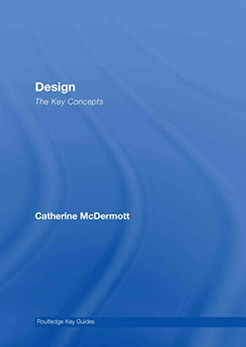 9780415320153: Design: The Key Concepts (Routledge Key Guides)