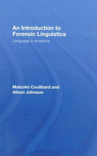 9780415320245: An Introduction to Forensic Linguistics