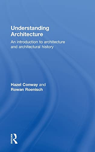 9780415320580: Understanding Architecture: An Introduction to Architecture and Architectural History