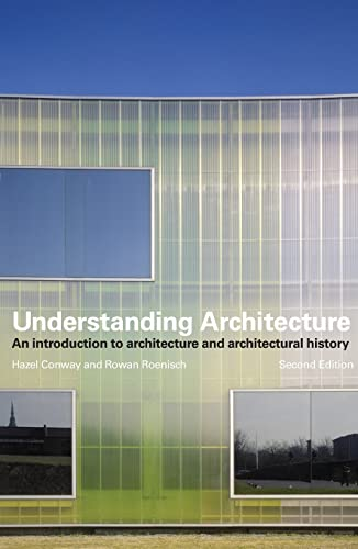9780415320597: Understanding Architecture: An Introduction to Architecture and Architectural History