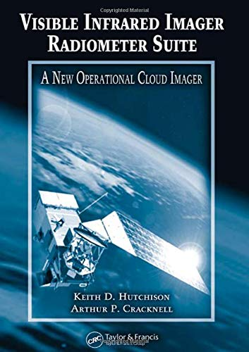 9780415321297: Visible Infrared Imager Radiometer Suite: A New Operational Cloud Imager