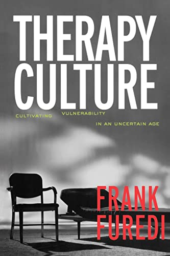 9780415321594: Therapy Culture: Cultivating Vulnerability in an Uncertain Age