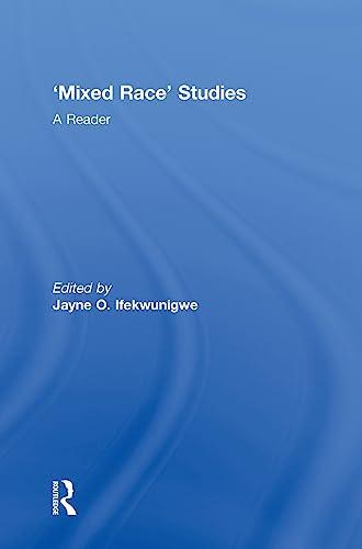 9780415321631: 'Mixed Race' Studies: A Reader