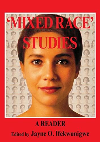 9780415321648: 'Mixed Race' Studies: A Reader
