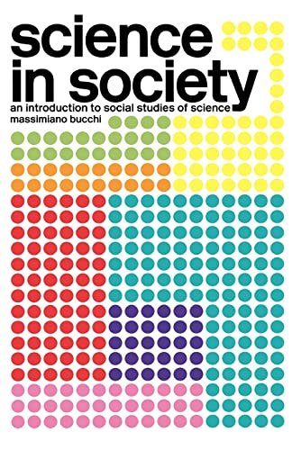 9780415322003: Science In Society: An Introduction to Social Studies of Science