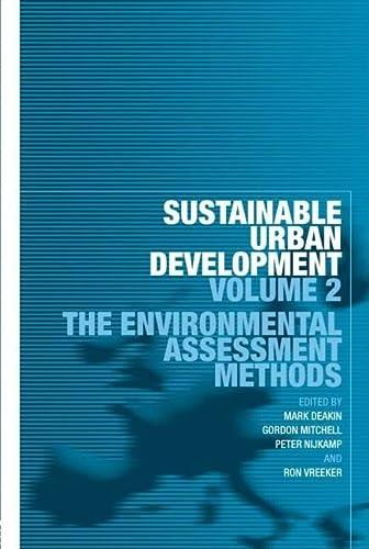 9780415322171: Sustainable Urban Development Volume 2: The Environmental Assessment Methods (Sustainable Urban Development Series)