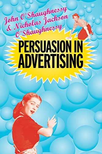 a look into the persuasion theories in advertising The yale approach: the yale approach be the ultimate goal of persuasive discourse if we look at the yale approach can be organized into two.