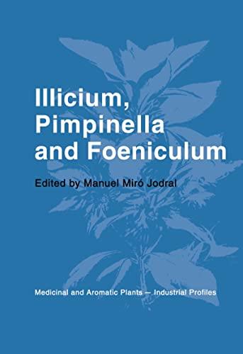 9780415322461: Illicium, Pimpinella and Foeniculum (Medicinal and Aromatic Plants - Industrial Profiles)