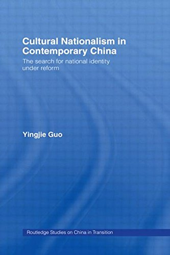 9780415322645: Cultural Nationalism in Contemporary China: The Search for National Identity Under Reform (Routledge Studies on China in Transition)