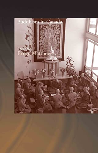 9780415322799: Buddhism in Canada (Routledge Critical Studies in Buddhism)