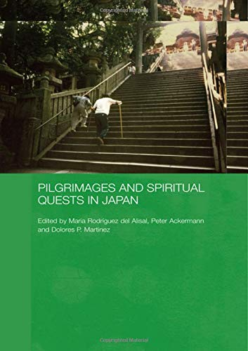9780415323185: Pilgrimages and Spiritual Quests in Japan (Japan Anthropology Workshop Series)