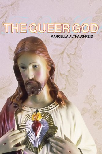 9780415323246: The Queer God (God the Homosexual)