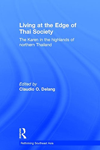 9780415323314: Living at the Edge of Thai Society: The Karen in the Highlands of Northern Thailand (Rethinking Southeast Asia)