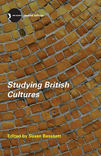 9780415323512: Studying British Cultures: An Introduction (New Accents)