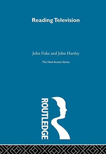 9780415323529: Reading Television: 2nd Edition: (New Accents (Routledge (Firm)).) (Volume 24)