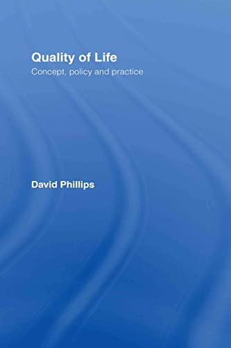 9780415323543: Quality of Life: Concept, Policy and Practice