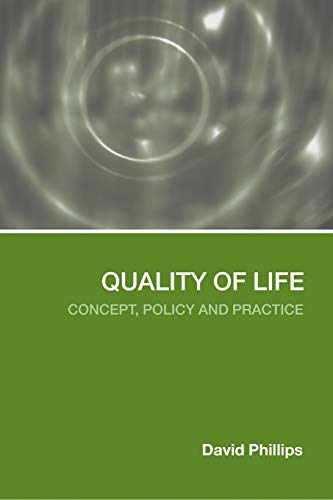 9780415323550: Quality of Life: Concept, Policy and Practice