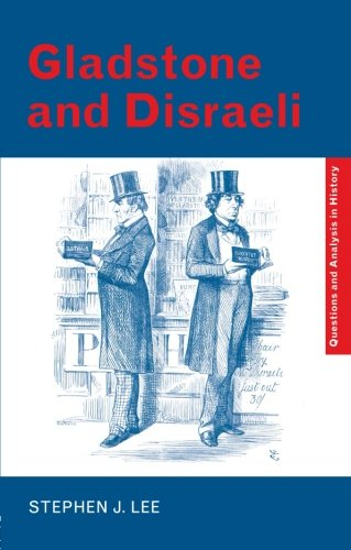 9780415323574: Gladstone and Disraeli (Questions and Analysis in History)