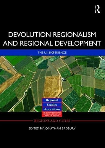 9780415323611: Devolution, Regionalism and Regional Development: The UK Experience (Regions and Cities)