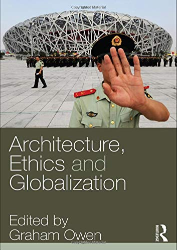9780415323734: Architecture, Ethics and Globalization