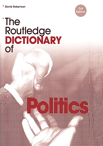 9780415323772: The Routledge Dictionary of Politics (Routledge Dictionaries)