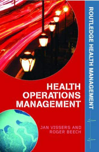 9780415323956: Health Operations Management: Patient Flow Logistics in Health Care