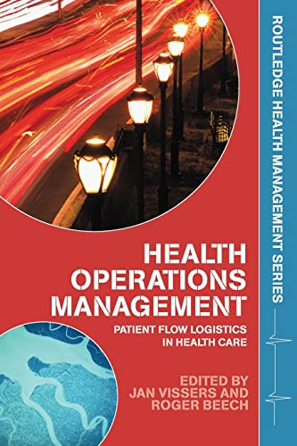9780415323963: Health Operations Management: Patient Flow Logistics in Health Care