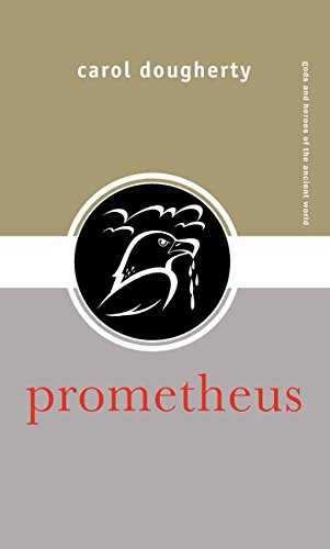 9780415324052: Prometheus (Gods and Heroes of the Ancient World)