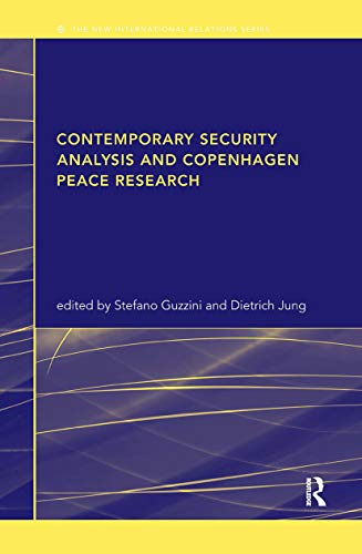 9780415324106: Contemporary Security Analysis and Copenhagen Peace Research (New International Relations)