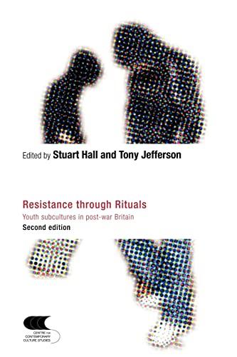 9780415324366: Resistance Through Rituals: Youth Subcultures in Post-War Britain (Cultural Studies Birmingham)