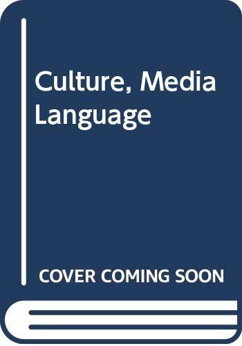 9780415324397: Culture, Media Language
