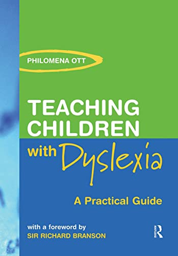 9780415324540: Teaching Children with Dyslexia: A Practical Guide
