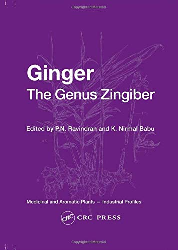 Ginger: The Genus Zingiber: P.N. Ravindran &