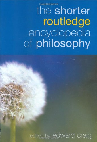 9780415324953: The Shorter Routledge Encyclopedia of Philosophy
