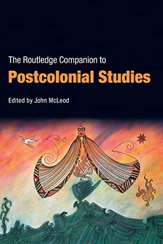 The Routledge Companion to Postcolonial Studies: John McLeod (ed.)