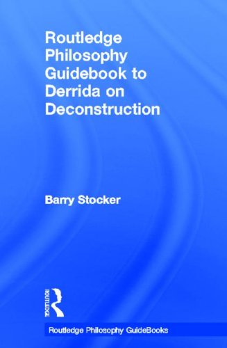 9780415325011: Routledge Philosophy Guidebook to Derrida on Deconstruction (Routledge Philosophy GuideBooks)