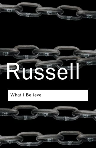 9780415325097: RC Series Bundle: What I Believe (Routledge Classics)