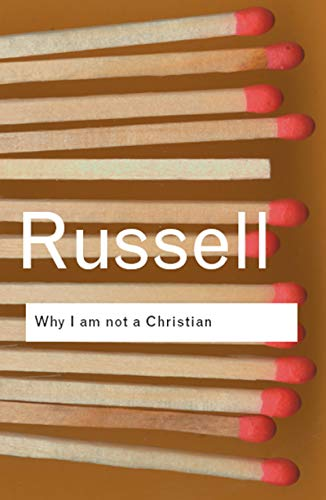 9780415325103: Why I am not a Christian: and Other Essays on Religion and Related Subjects: Volume 136 (Routledge Classics)